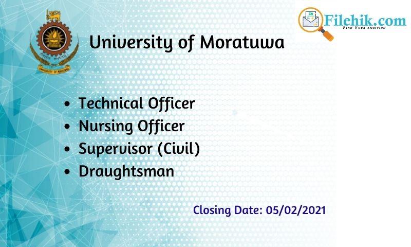 Technical Officer, Nursing Officer, Supervisor (Civil), Draughtsman