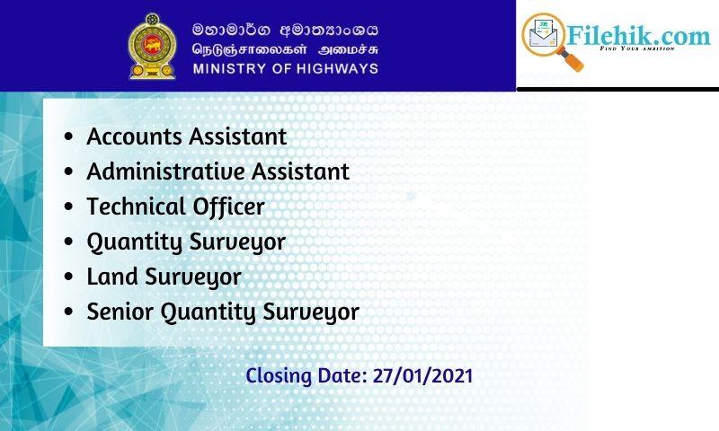 Accounts Assistant, Administrative Assistant, Technical Officer, Quantity Surveyor, Land Surveyor, Senior Quantity Surveyor