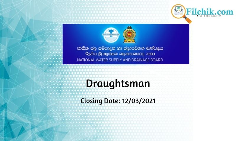 Draughtsman – National Water Supply & Drainage Board