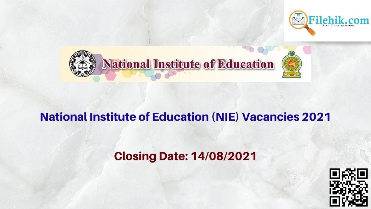 National Institute Of Education Vacancies 2021