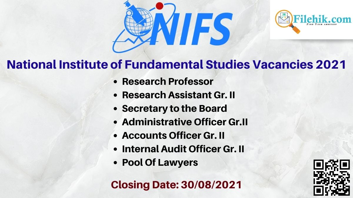 National Institute Of Fundamental Studies Vacancies 2021