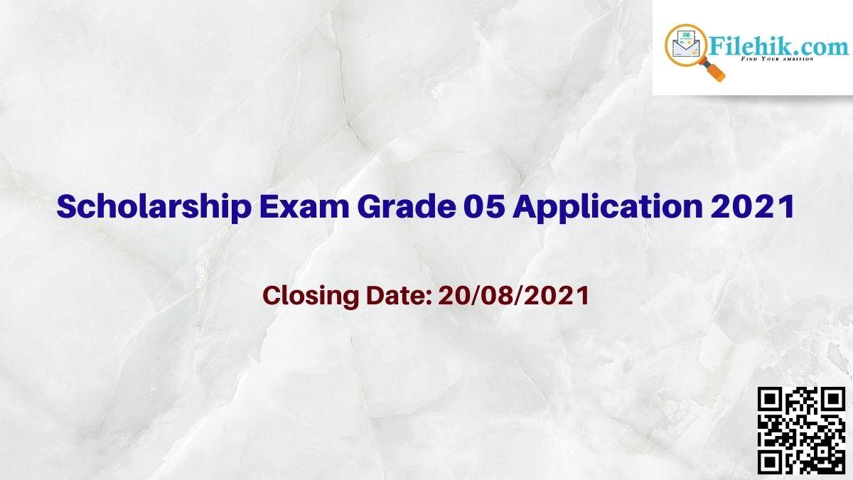 Scholarship Exam Grade 05 Application 2021