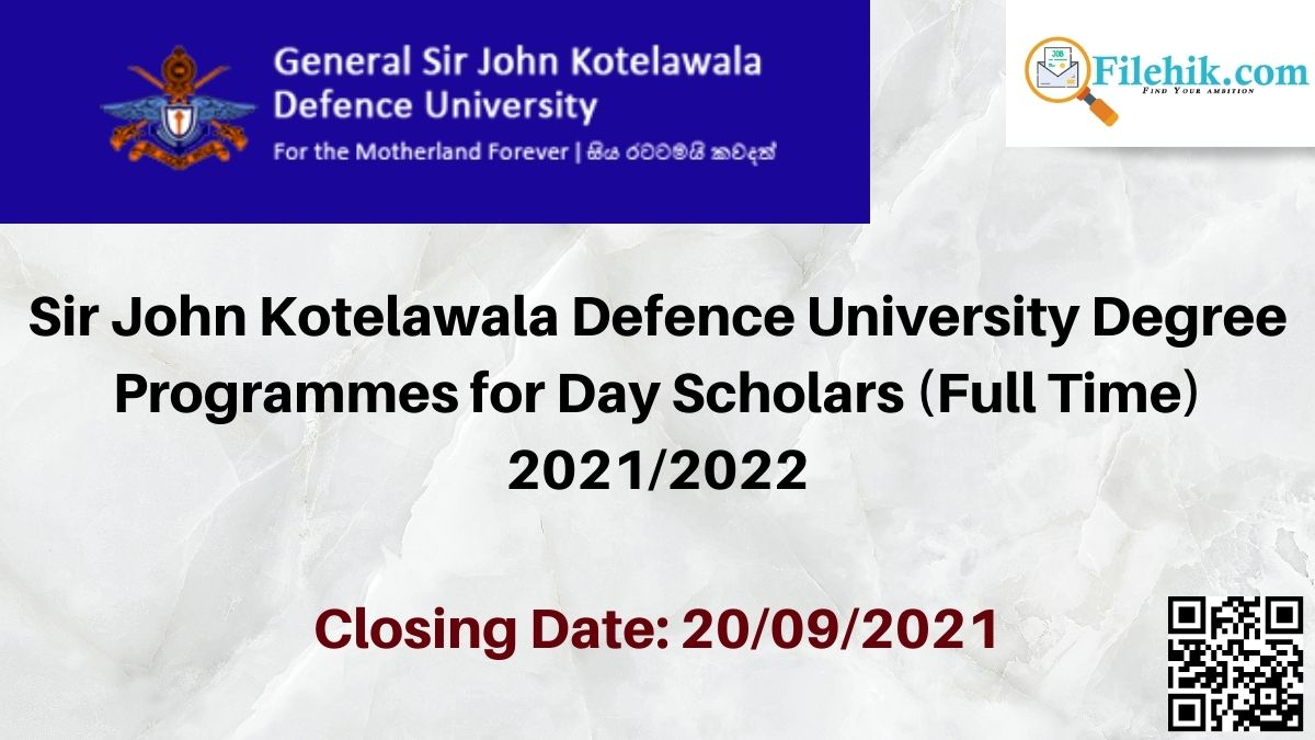 Sir John Kotelawala Defence University Degree Programmes For Day Scholars (Full Time) 2021/2022
