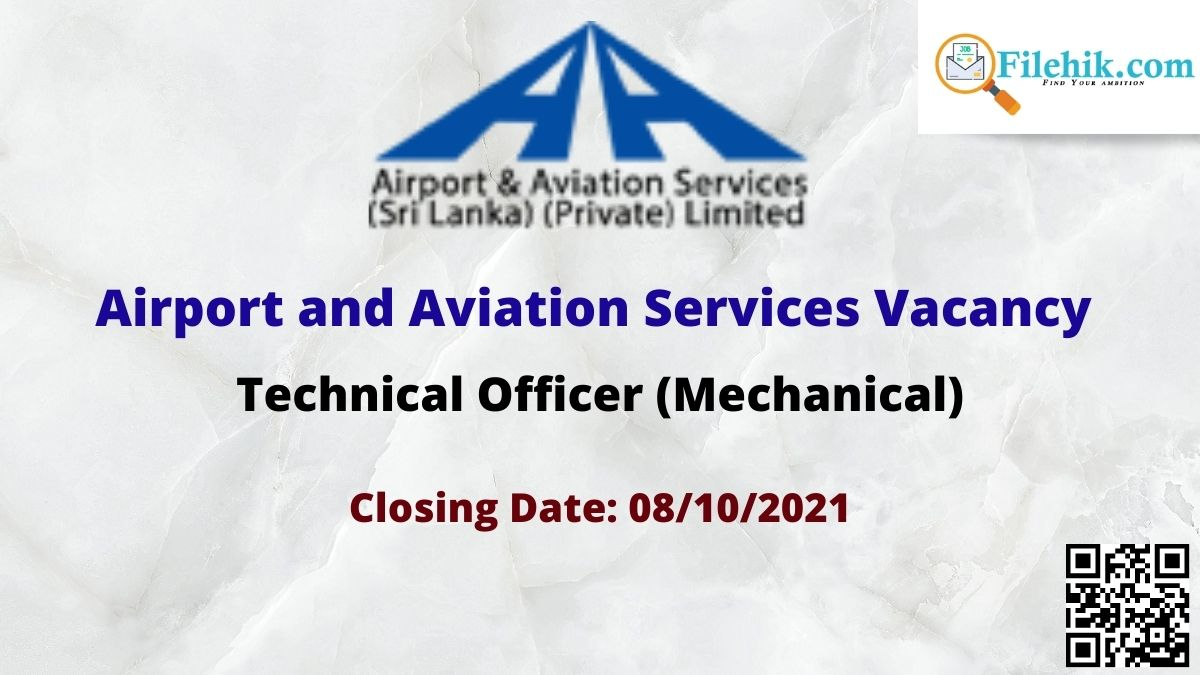 Airport And Aviation Services (Sri Lanka) (Private) Limited (Aasl) Career Opportunities 2021