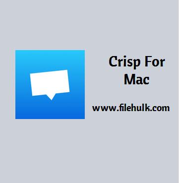Crisp For Mac Free Download