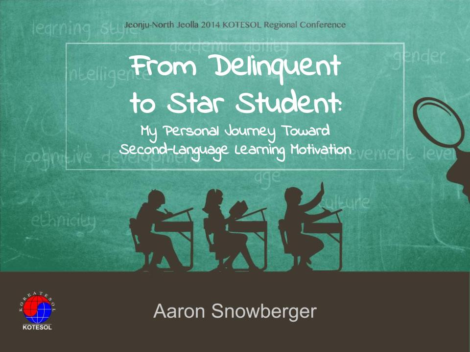 From Delinquent to Star Student