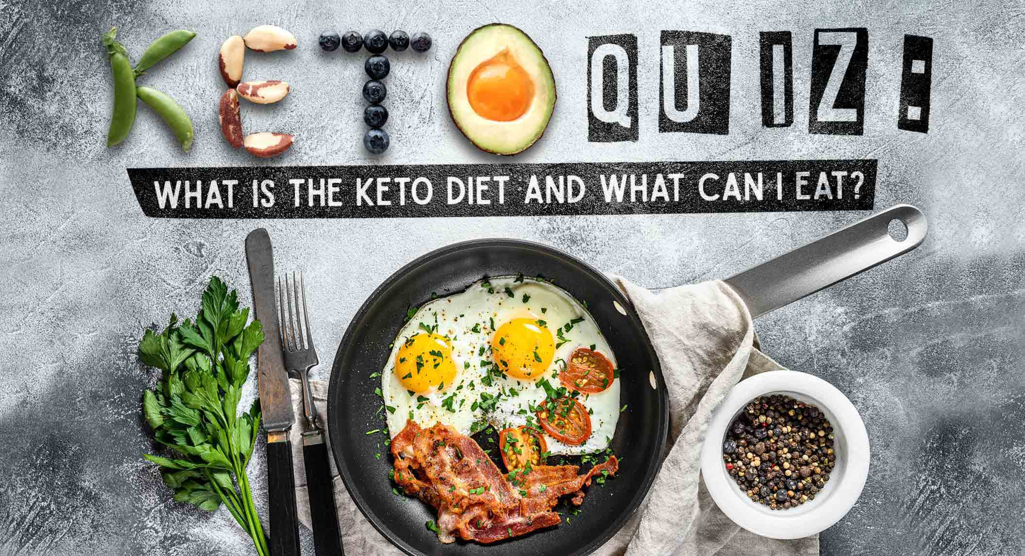 Keto Quiz: What Is the Keto Diet and What Can I Eat? | BrainFall