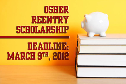 Osher Reentry Scholarship Deadline March 9 2012