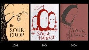 Brendan Monroe's Sour Crop, Sour Harvest, and Sour Leaves comics
