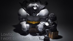 Fools Paradise's I Won't Be A Hero, Tim - Lowfool as Batman