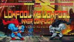 Fools Paradise - Lowfool vs Lowfool - Inner Conflict Review