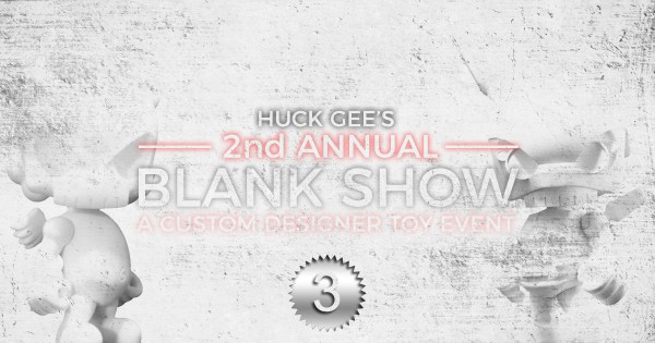 Huck Gee's 2nd Annual Blank Show, Part Three