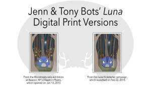 Jenn & Tony Bot of The Bots' Luna digital prints, 2015 & 2016