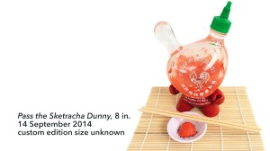 "Sket One Dunny - Pass the Sketracha 8"" Dunny, custom, 2014"