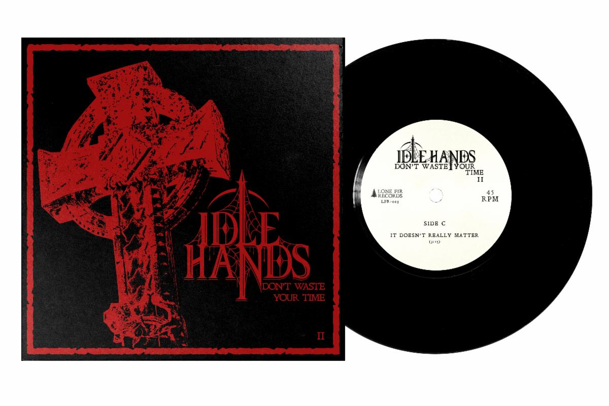 Idle Hands Don't Waste Your Time II' EP vinyl
