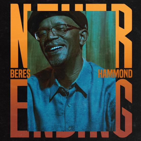 "VP RECORDS TO RELEASE BERES HAMMOND's NEW ALBUM ""NEVER ENDING"" ON"