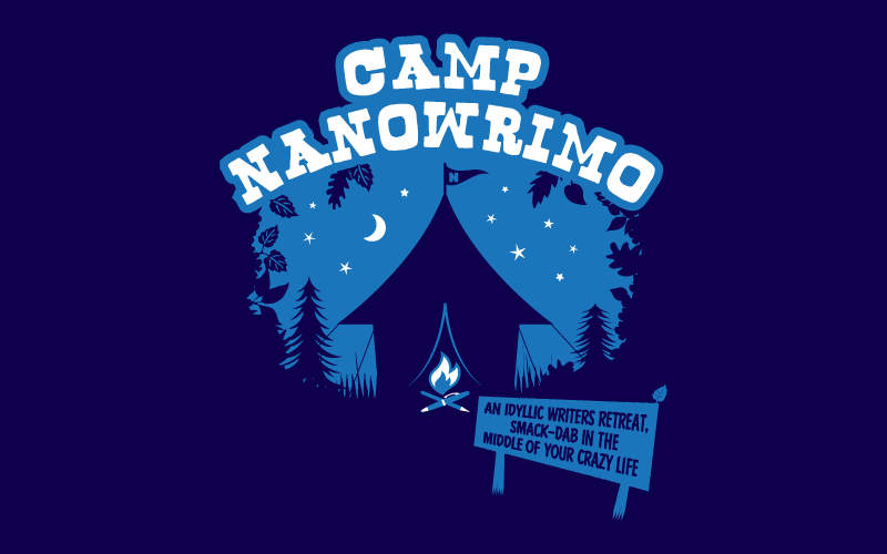 Camp NaNoWriMo - An idyllic writers retreat, smack-dab in the middle of your crazy life.