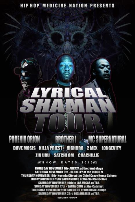 Lyrical Shaman Tour  Featuring Brother J of Xclan and MC Supernatural