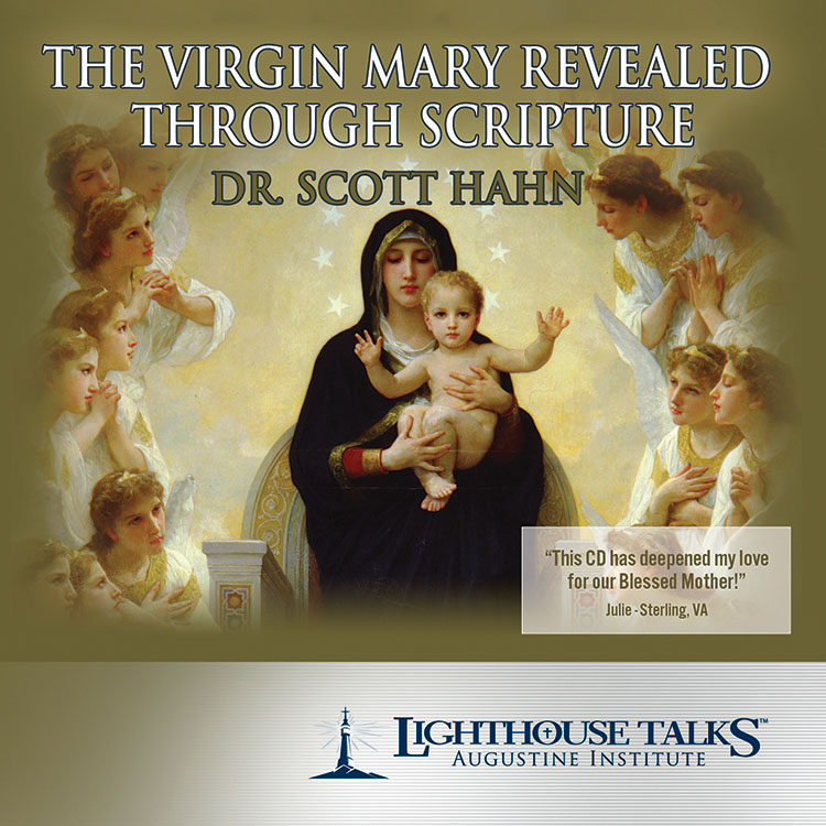 The Virgin Mary Revealed Through Scripture