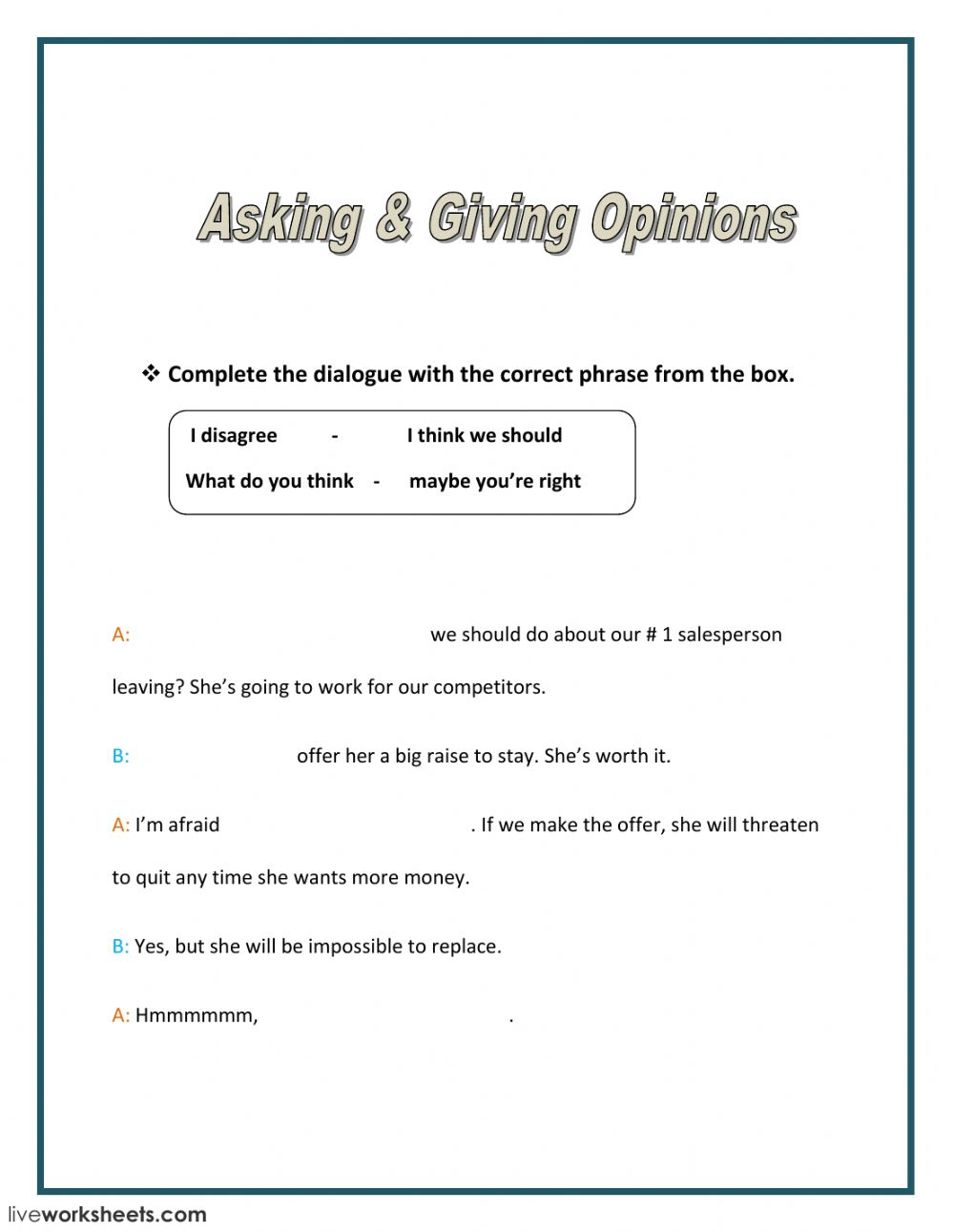 PDF Speaking skills practice: Giving your opinion exercises