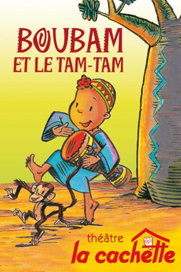 Boubam Et Le Tam Tam : boubam, Boubam, Cachette, L'Officiel, Spectacles