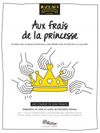 Au Frais De La Princesse : frais, princesse, Frais, Princesse, Théâtre, Rampe, L'Officiel, Spectacles