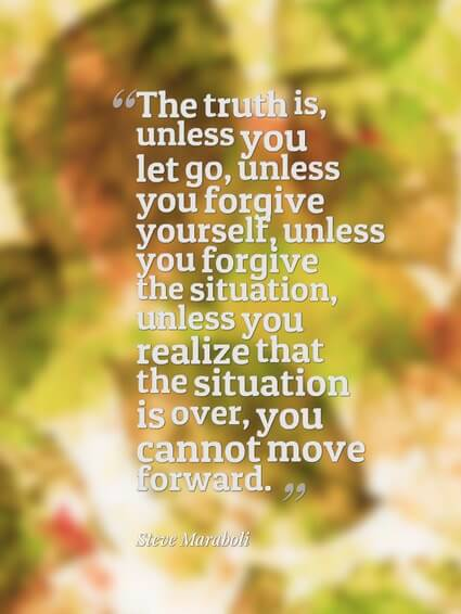 the truth is - Letting Go Quotes