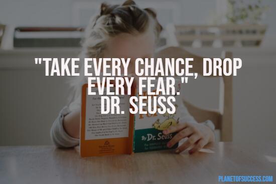 Dr. Seuss quote about fear