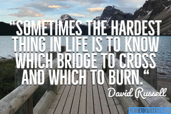 Which bridge to cross quote