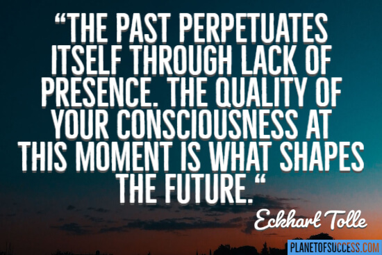 The past perpetuates itself quote