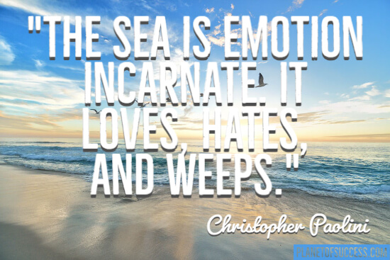 The sea is emotion quote