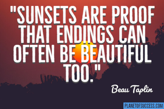 Endings can be beautiful