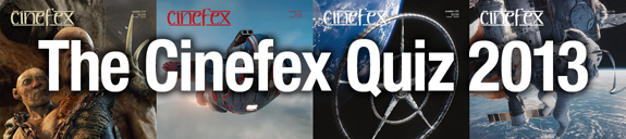 Cinefex Quiz 2013
