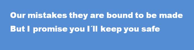 I´ll keep you safe 2