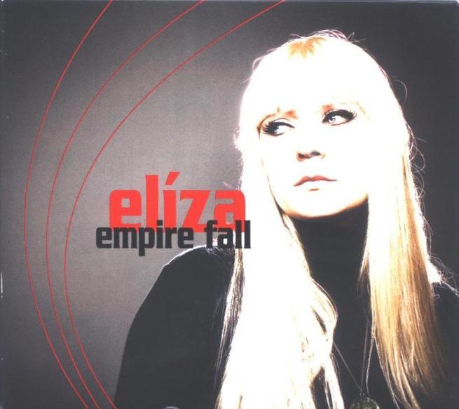 Elíza   Empire fall