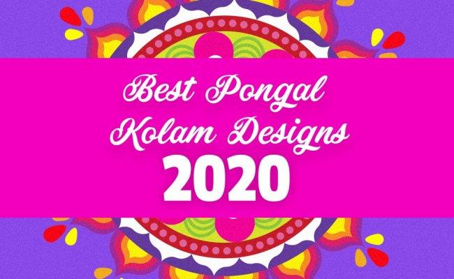 Happy Pongal 2020 Stunning Kolam Rangoli Designs Eye