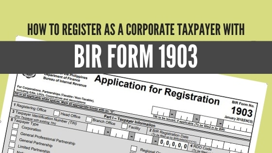 How to Register as a Corporate Taxpayer with BIR Form 1903