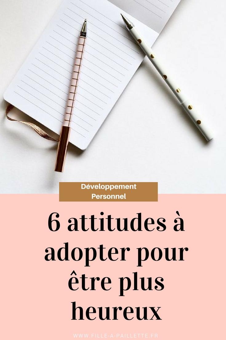 6 attitudes à adopter pour être plus heureux 😊