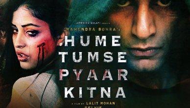 Hume Tumse Pyaar Kitna Trailer