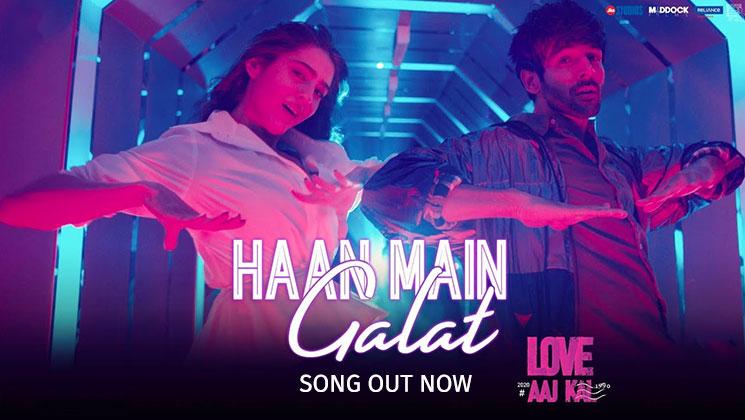 Haan Main Galat – Love Aaj Kal   Kartik, Sara   Pritam   Arijit Singh   Shashwat