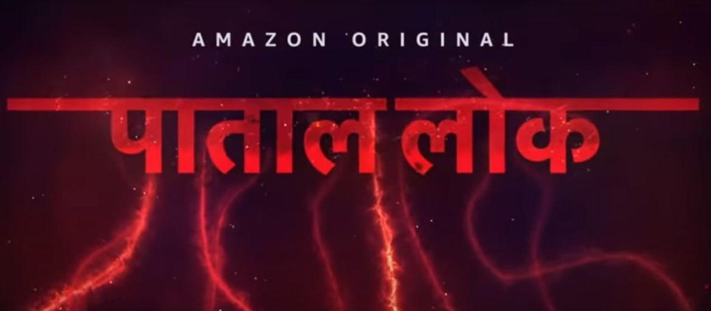 Paatal Lok पाताल लोक – Title Announcement | New Amazon Original Series 2020