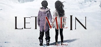 let-me-in-promotional-posters-header