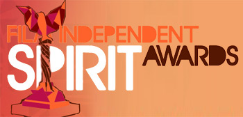 Film Independent Spirit Awards 2011, Nominations