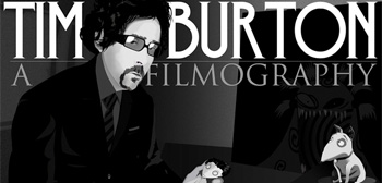 Tim Burton A Filmography