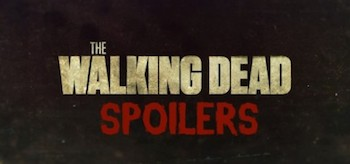 The Walking Dead Spoilers