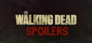 The Walking Dead Spoilers