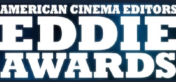 American Cinema Editors Eddie Awards