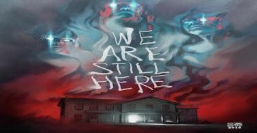 We Are Still Here