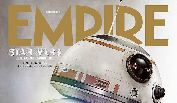 Star Wars The Force Awakens Empire Magazine Cover & Photos