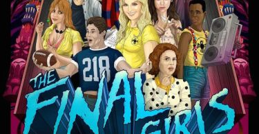 The Final Girls Character Movie Posters Arrive